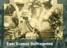 East Sussex Suffragettes